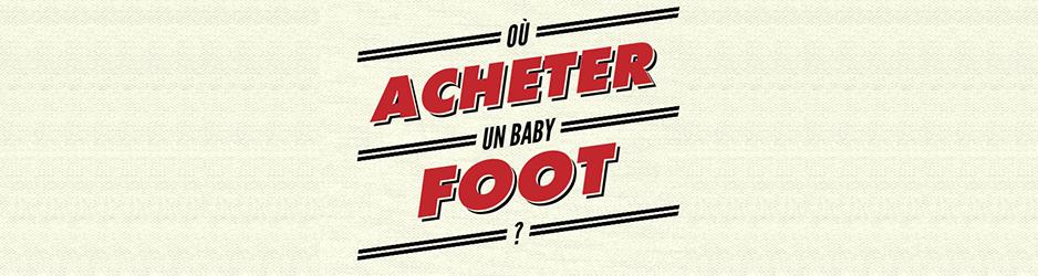 acheter-baby-foot