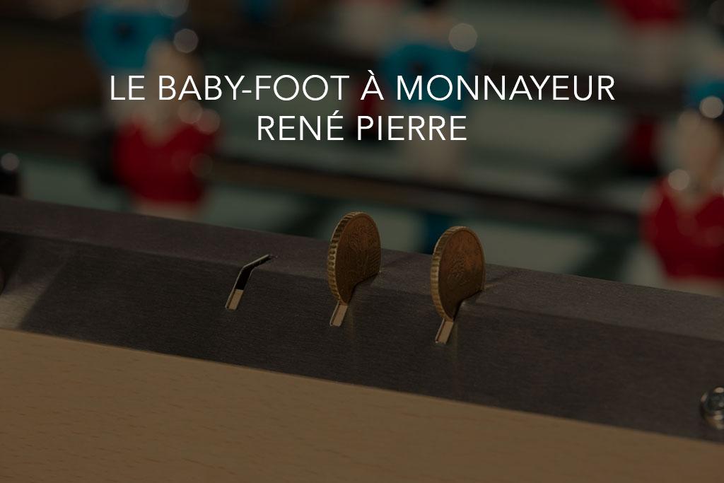 Le baby foot à monnayeur